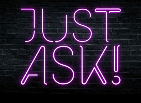 "Neon ""Just Ask"" sign © postergen.com"