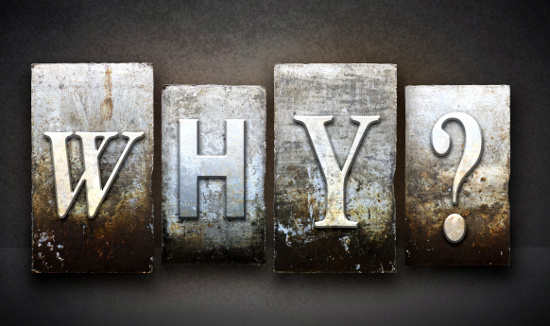 WHY? © enterlinedesign | dollarphotoclub.com