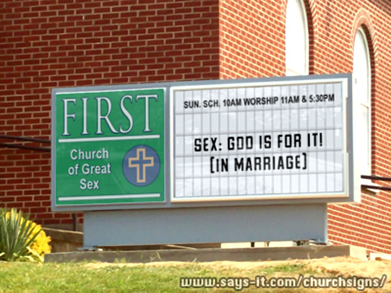 Pro sex church sign © Stewart Church Signs