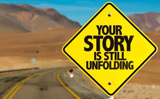 Your story is still unfolding © gustavofrazao   stock.adobe.com